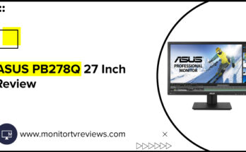ASUS PB278Q 27 Inch Monitor Review