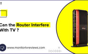 Can-the-router-interfere-with-TV
