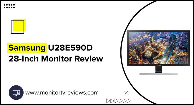 Samsung U28E590D 28-Inch Monitor Review