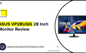 ASUS VP28UQG 28 Inch Monitor Review