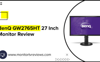 BenQ GW2765HT 27 Inch Monitor Review