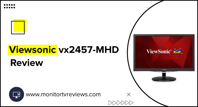 viewsonic vx2457-mhd review